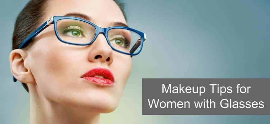 makeup tips for women with glasses